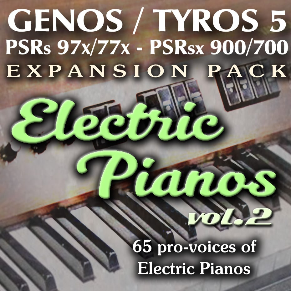 Expansion Sound Pack for Yamaha Genos, Tyros 5 etc. with sounds from Electric Pianos