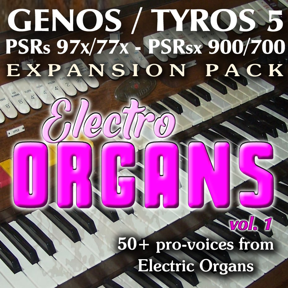 Genos, Tyros 5, SX900, SX700, PSR 975, 775, 970, 770 Expansion Pack - Electric Organs